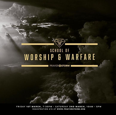 School Of Worship & Warfare - Prayer Storm