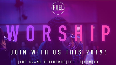 Fuel Worship Event Clitheroe