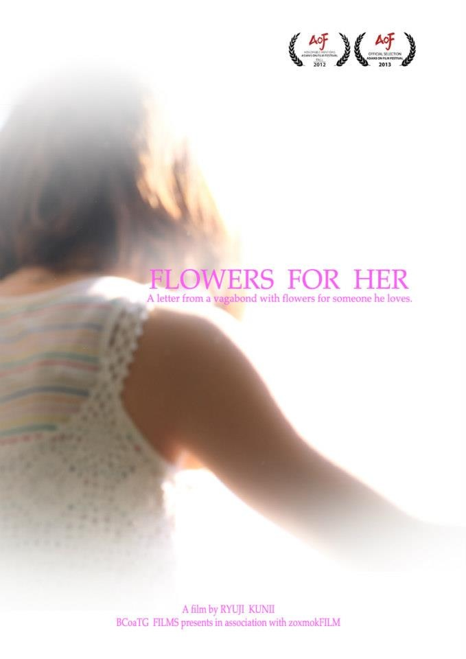 Flowers for her - 2013