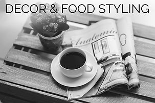 Decor and Food Styling