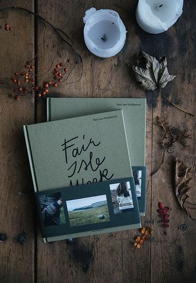 Fairisle Weekend