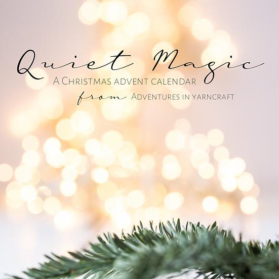 Quiet Magic - Christmas Advent Calendar 2021