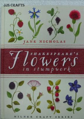 Shakespeare's Flowers in Stumpwork out of stock