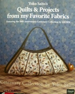Quilts & Projects From My Favourite Fabrics - out of stock