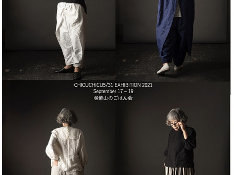 CHICUCHICU5/31Exhibition2021