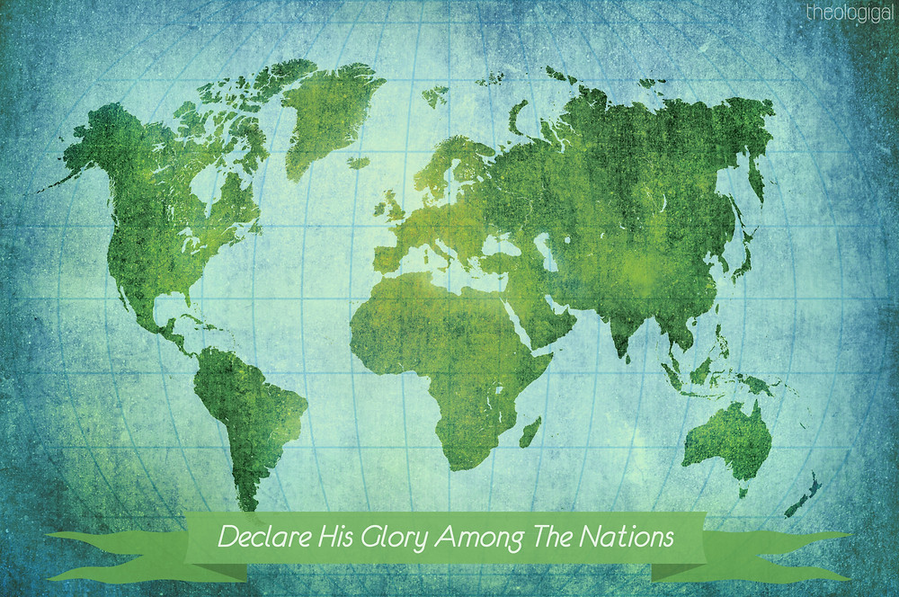 declare-his-glory-among-the-nations-psalm-96-bible-verses-on-missions-praying-fo
