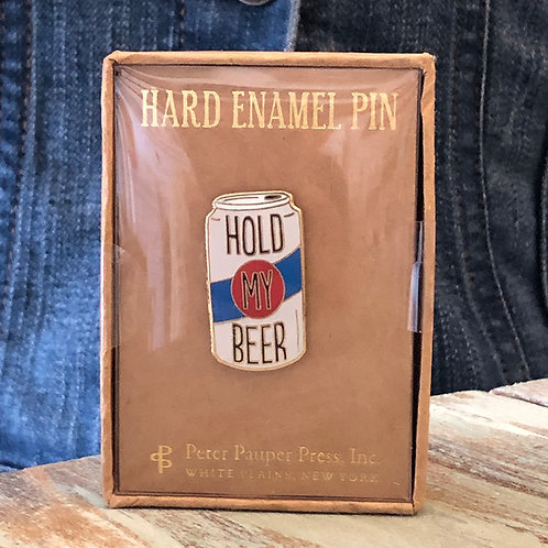 Hold My Beer Enamel Pin