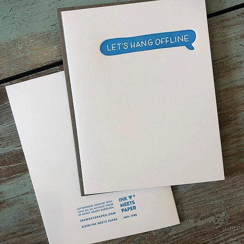 Let's Hang Offline