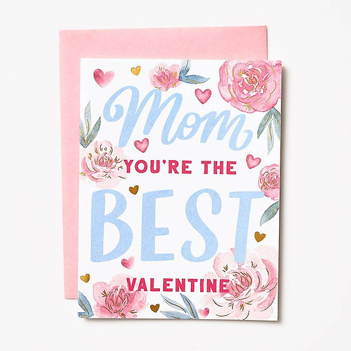 Gold Foil Mom You're the Best Valentine ...