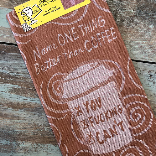 Better Than Coffee Woven Dish Towel