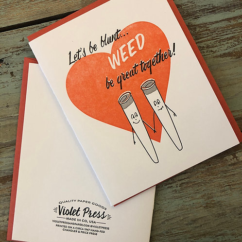 Weed Be Great Card