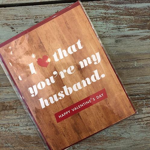 I Love That You're My Husband Card