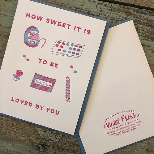 How Sweet It Is Card