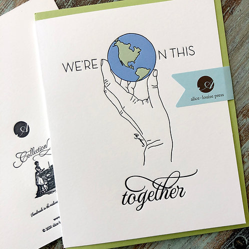 We're On This Together Card
