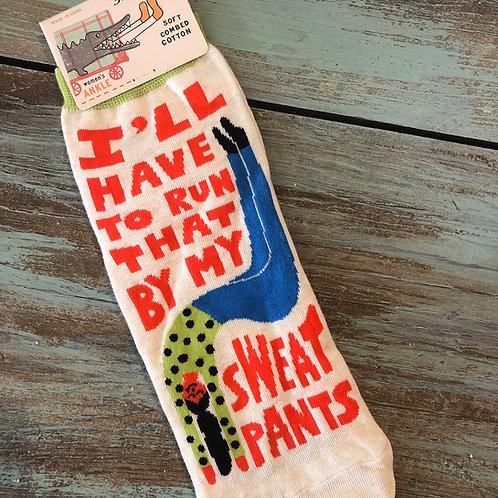 Run That By My Sweatpants Women's Ankle Socks