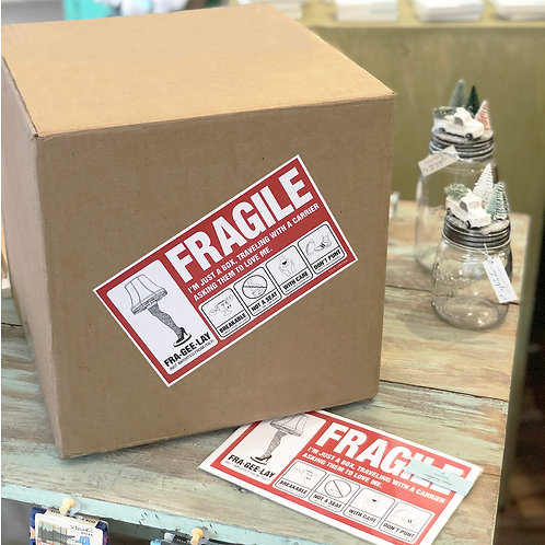 Fragile (Fra•gee•lay) Shipping Label