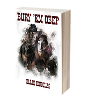 Bury 'Em Deep Book Cover