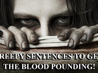 Creepy Sayings