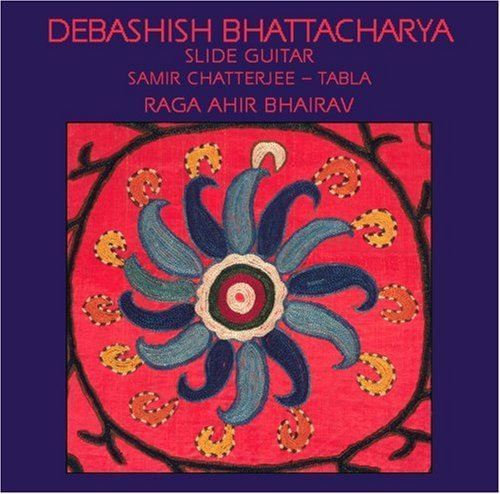 Raga Ahir Bhairav - Featuring Samir Chatterjee on Tabla