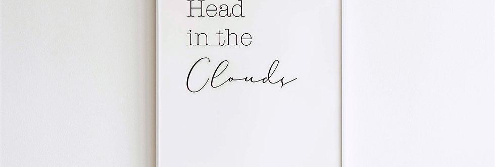Head in the Clouds Print
