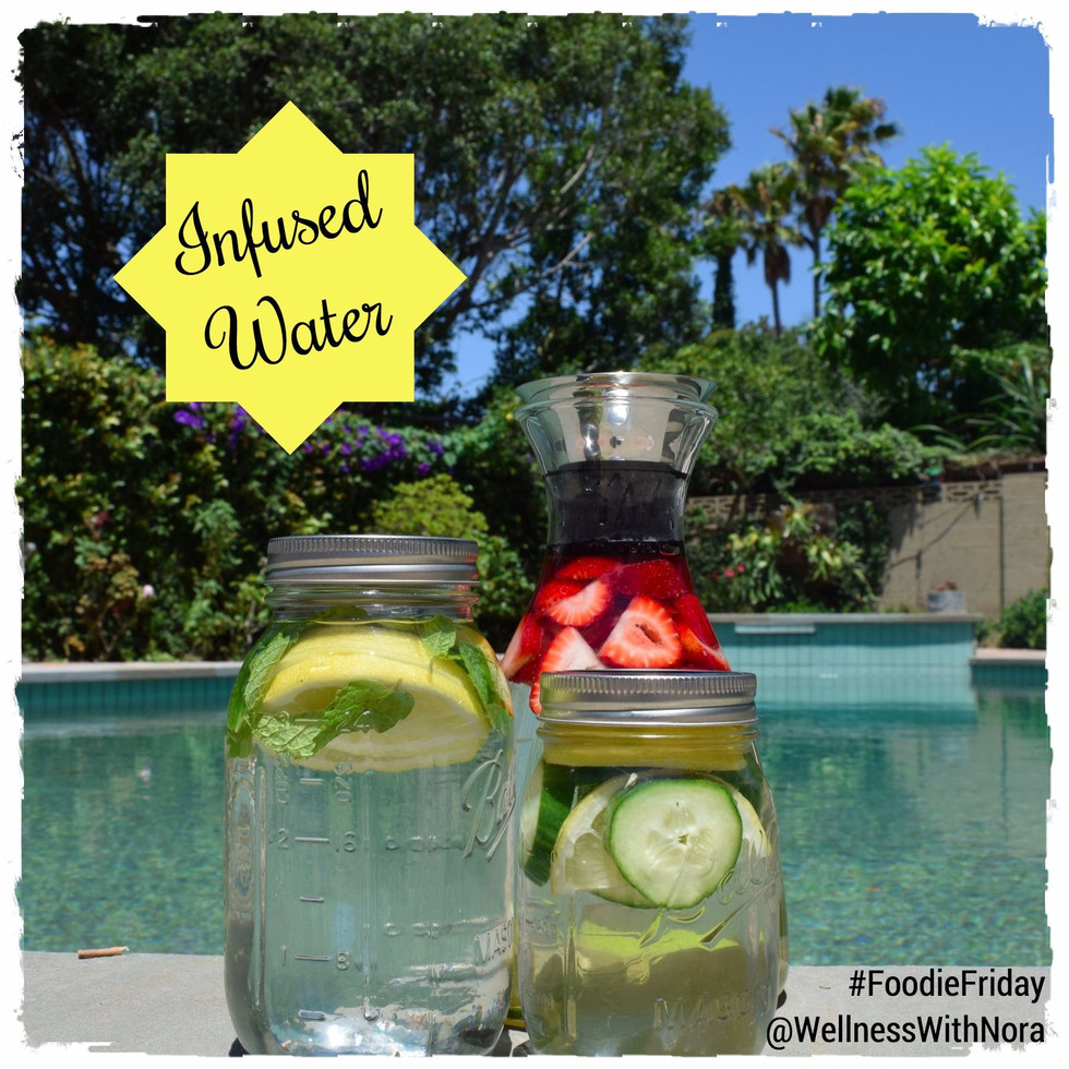 Foodie Friday: Infused Water
