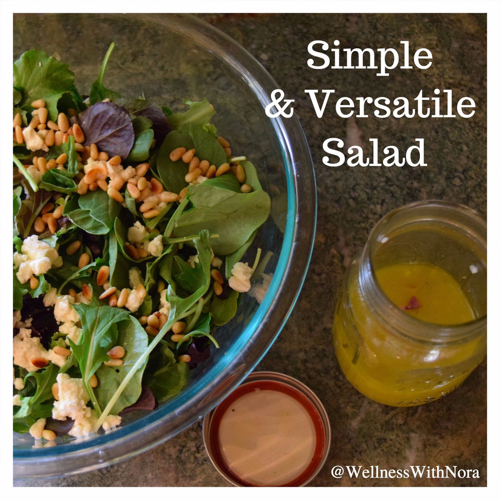 Foodie Friday! Simple & Versatile Salad