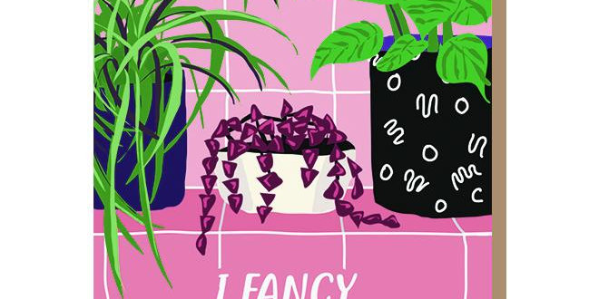 I Fancy Your Plants Greetings Card