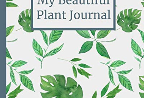 My Beautiful Plant Journal