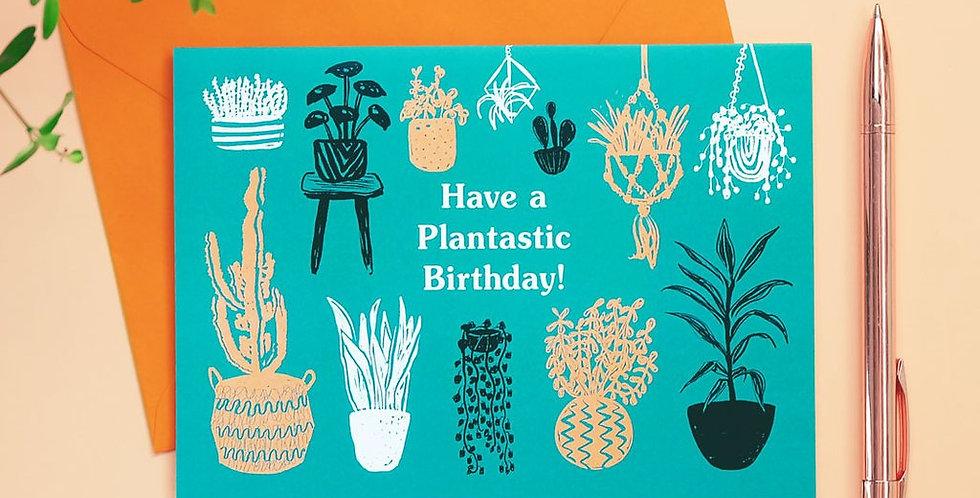 Plantastic Birthday Card