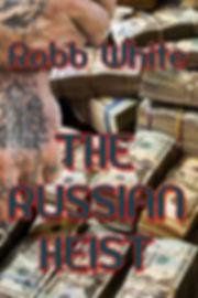 Amazon Book Cover Russian Heist.jpg