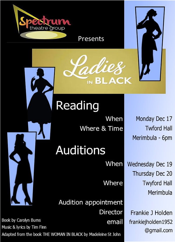 Ladies in Black Reading & Auditions for