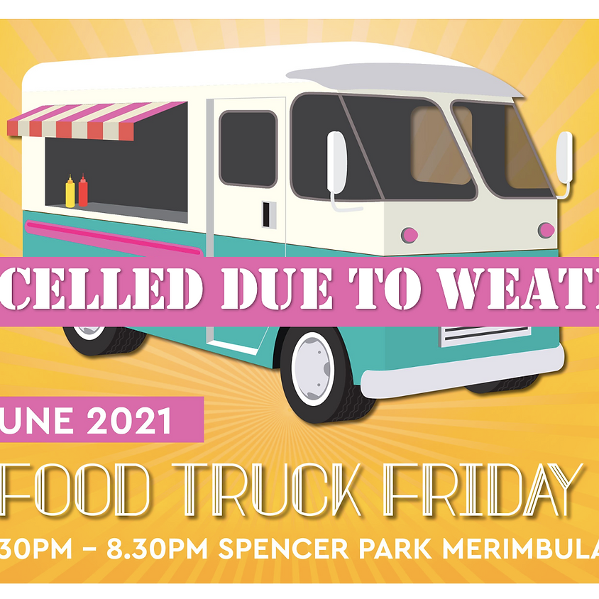 Food Truck Friday CANCELLED