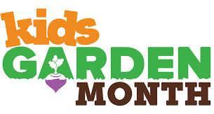 April is Kids Garden Month