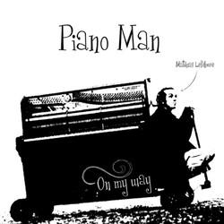On my way - Mathias Piano Man