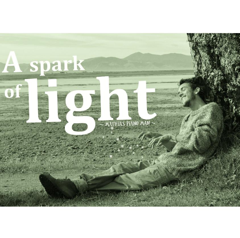 A spark of light - Mathias Piano Man