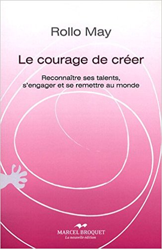 le courage de créer Rollo May
