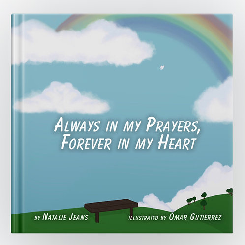 Always in my Prayers, Forever in my Heart - Paperback