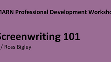 Screenwriting 101 with Ross Bigley