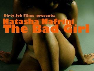 Natasha Nafrini talks about her film, The Bad Girl