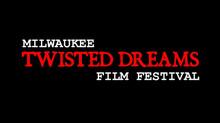 MIFS Presents: Milwaukee Twisted Dreams Film Festival.