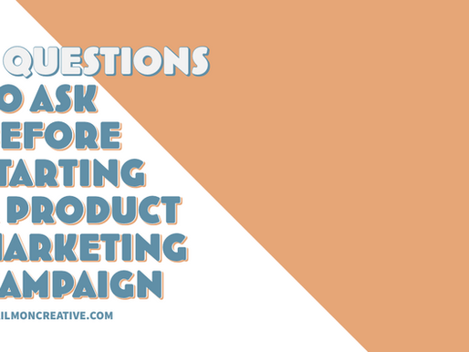 5 Questions to Ask Before Starting Any Product Marketing Campaign