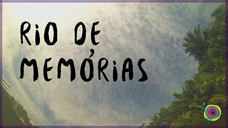 1. rio de memorias.jpg