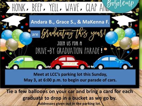 May 3 Drive-By Graduation Parade!
