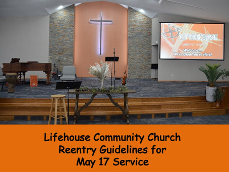 Reentry Guidelines for May 17 Service
