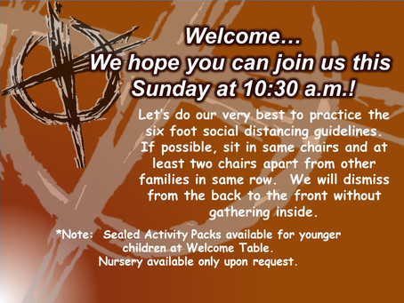 Welcome...we hope you can join us this Sunday @10:30 a.m.