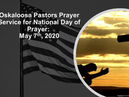 Oskaloosa Pastors Prayer Service for National Day of Prayer:  May 7, 2020