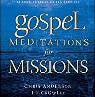 Gospel Meditations for Missions