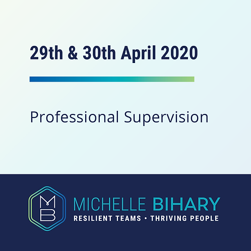 Professional Supervision Workshop 29th & 30th of April 2020