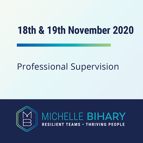 Professional Supervision Workshop 18th & 19th of November 2020