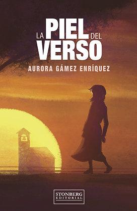 LA PIEL DEL VERSO - Aurora Gámez